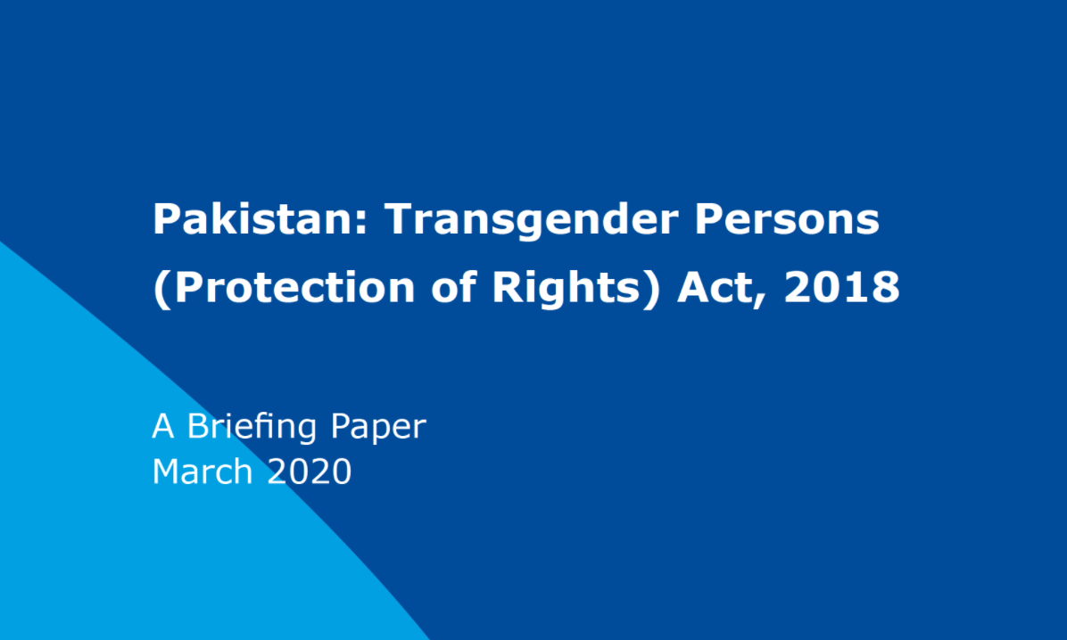 ICJ Releases Briefing Paper on Pakistan's Transgender Persons (Protection of Rights) Act, 2018